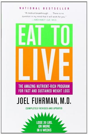 Eat To Live Joel Fuhrman
